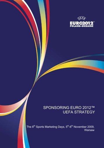 SPONSORING EURO 2012™ UEFA STRATEGY