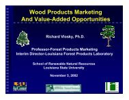 Wood Products Marketing and Value-Added Opportunities.(pdf)