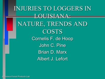 Injuries to Loggers in Louisiana - Louisiana Forest Products ...
