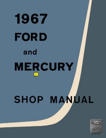 DEMO - 1967 Ford and Mercury Shop Manual - ForelPublishing.com