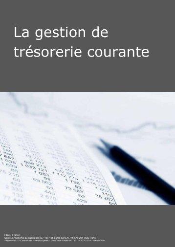 La gestion de trésorerie courante - HSBC