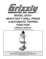 MODEL G0751 HEAVY-DUTY DRILL PRESS w ... - Grizzly.com