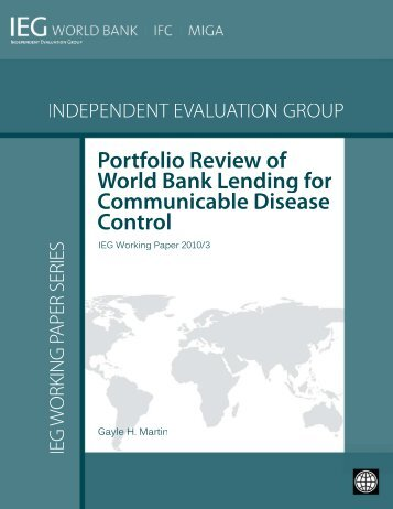 Portfolio Review of World Bank Lending for Communicable Disease ...