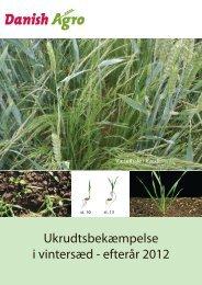 Ukrudtsbekæmpelse i vintersæd - efterår 2012 - Danish Agro