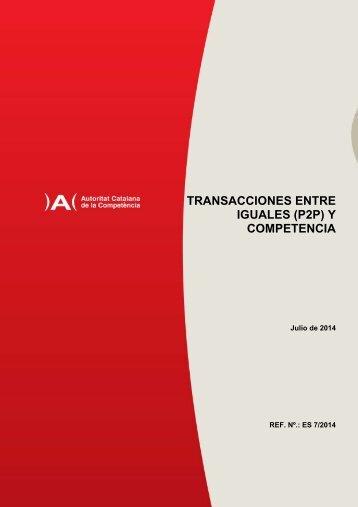 ES_7_2014_TRANSACCIONES_ENTRE_IGUALES_Y_COMPETENCIA_CAST