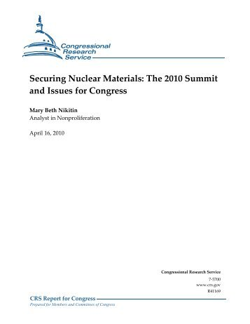 Securing Nuclear Materials: The 2010 Summit and Issues for ...