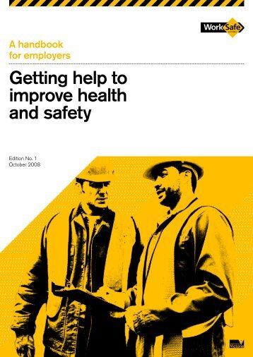 Getting help to improve health and safety (PDF ... - WorkSafe Victoria