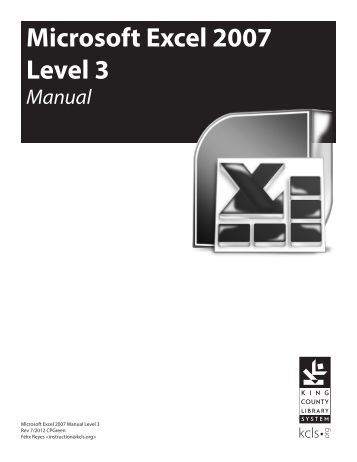 Microsoft Excel 2007 Level 3 - King County Library System