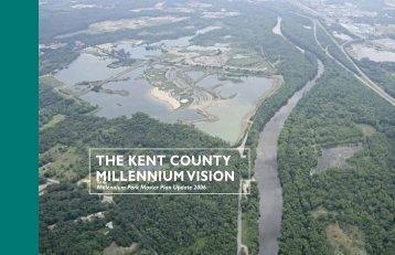 1_Millennium Park Master Plan_Introduction.indd - Kent County ...
