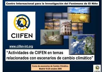 Actividad del CIIFFEN en generación de escenarios regionalizados ...