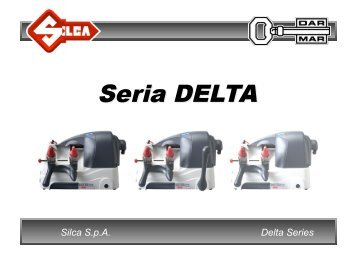 Delta Series Silca S.p.A. - Dar-Mar