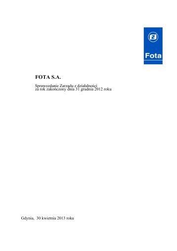 Sprawozdanie z działalności - Fota SA