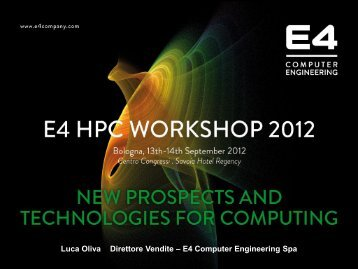 Presentazione standard di PowerPoint - E4 HPC Workshop 2012 ...