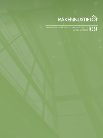 Toimintakertomus 2009 - Rakennustieto Oy