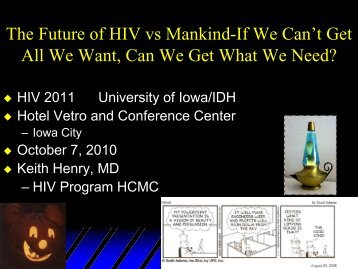 The Future of HIV vs Mankind-If We Can't Get All ... - Internal Medicine