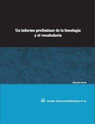 Un informe preliminar de la fonología y el vocabulario