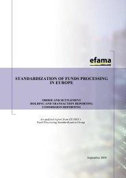 STANDARDIZATION OF FUNDS PROCESSING IN EUROPE - Efama