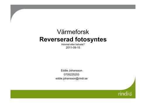 Eddie Johansson, Rindi - Värmeforsk