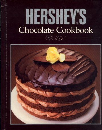 Hershey's Chocolate Cookbook by Hershey Foods.pdf