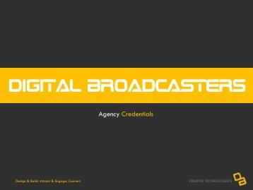 Agency Credentials - Digital Broadcasters