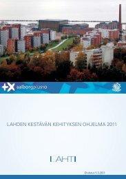 LAHDEN KESTÄVÄN KEHITYKSEN OHJELMA 2011 - Lahti