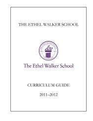 THE ETHEL WALKER SCHOOL CURRICULUM GUIDE 2011–2012