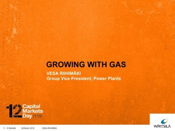 GROWING WITH GAS - Wärtsilä