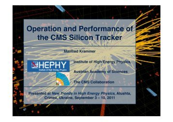 Operation and Performance of the CMS Silicon Tracker - HEPHY