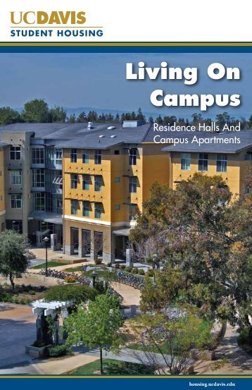 2013 Living on Campus - UC Davis Student Housing