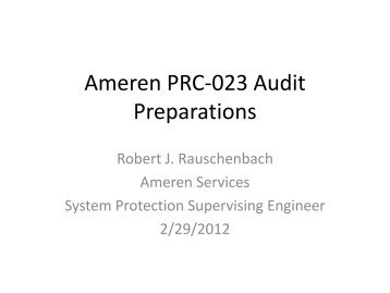 Ameren PRC-023 Audit Preparations.pdf - SERC Home Page