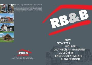 RB&B piedāvā realizēt privātmāju būvniecības projektus ... - Rbb.lv