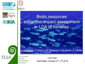 Biotic resources extraction impact assessment in LCA of fisheries - Inra