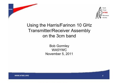 Using the Harris/Farinon 10 GHz Transmitter/Receiver     - NTMS