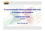 Il meccanotessile italiano al tempo della crisi: le strategie ... - Acimit