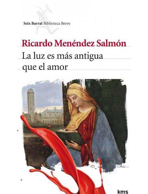 Luz Es Menéndez Que SalmónRicardo Antigua pdf Más Amor La El 2EDIH9