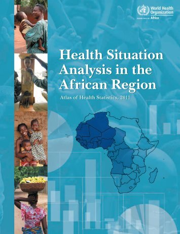 Atlas of Health Statistics of the African Region 2011