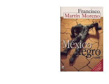 Moreno_Francisco_Martin_-_Mxico_Negro.pdf