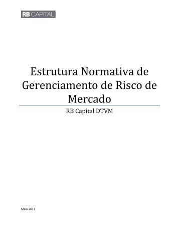 Estrutura Normativa de Gerenciamento de Risco de ... - RB Capital