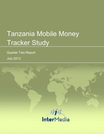 Tanzania Mobile Money Tracker Study - AudienceScapes