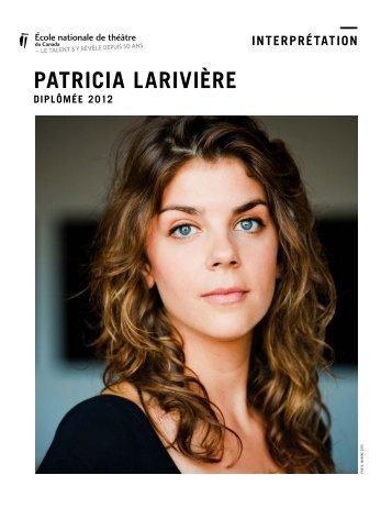 PATRICIA LARIVIÈRE - École nationale de théâtre