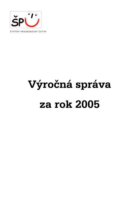 Výročná správa za rok 2005 - Štátny pedagogický ústav