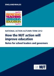 How the NUT action will improve education - National Union of ...