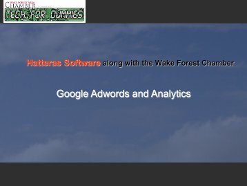 Google Adwords and Analytics - Wake Forest Chamber of Commerce