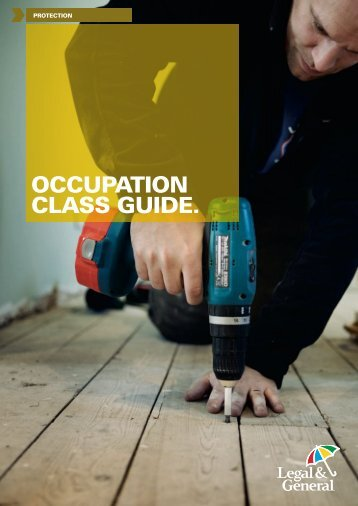 OCCUPATION CLASS GUIDE. - Legal & General