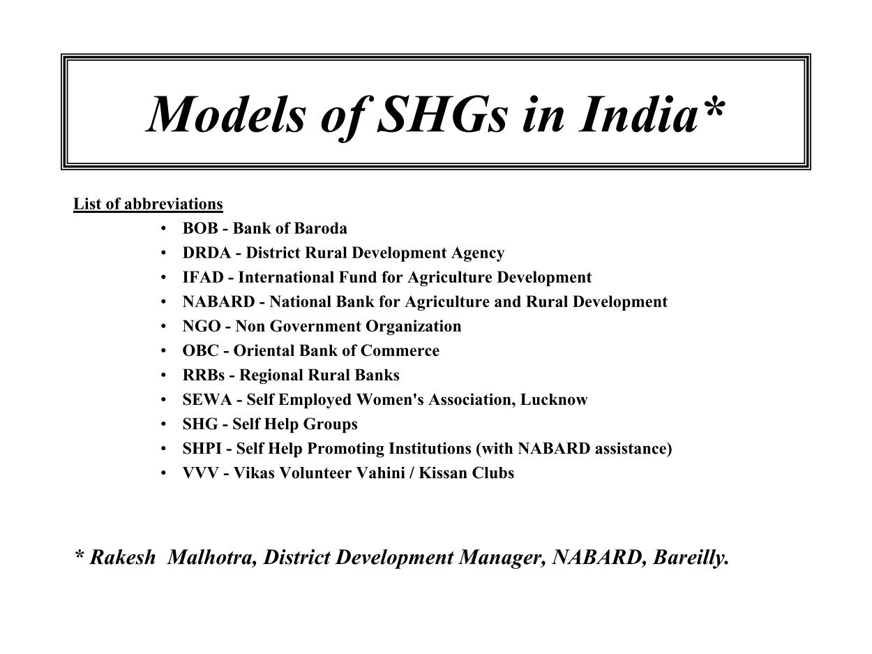 shgs in india (sgs), primarily in africa, and self-help groups (shgs),  self-help groups (shgs) a predominately indian phenomenon, shgs consist of 20 to 30 people.