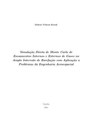 Simulação Direta de Monte Carlo de Escoamentos Internos e ...