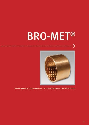 wrapped bronze sliding bearing, lubrication pockets, low-maintenance