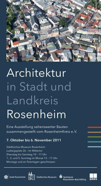 Architektur in Stadt und Landkreis Rosenheim