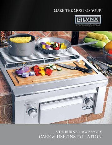 CARE & USE/INSTALLATION - Lynx Professional Grills