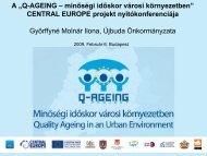 minőségi időskor városi környezetben - Q-AGEING project